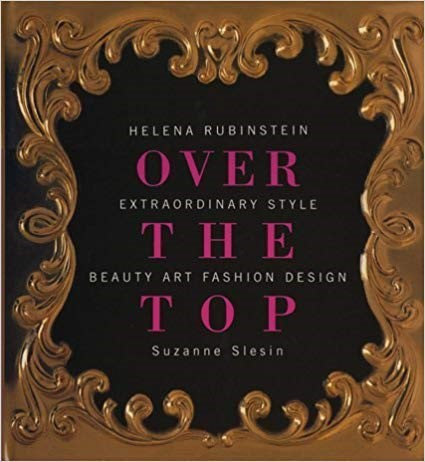 Over the Top- Helena Rubinstein