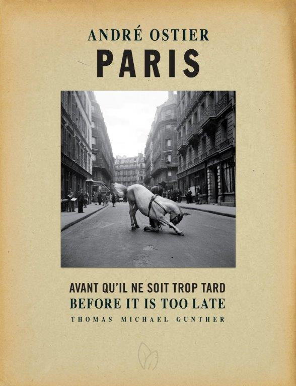 Andre Ostier: PARIS Before It's Too Late
