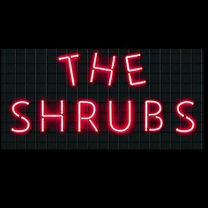 The Shrubs