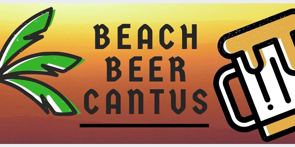 Beach Beer Cantus