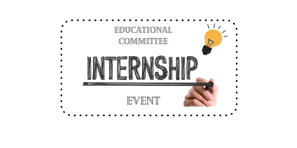 Educational Committee Internship Event