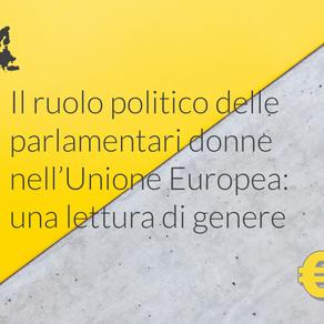 Il ruolo politico delle parlamentari donne nell'Unione Europea: una lettura di genere