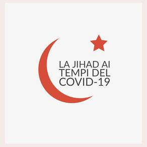 La jihad ai tempi del Covid-19