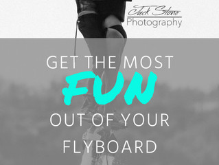 5 Ways to Get the Most FUN Out of Flyboarding