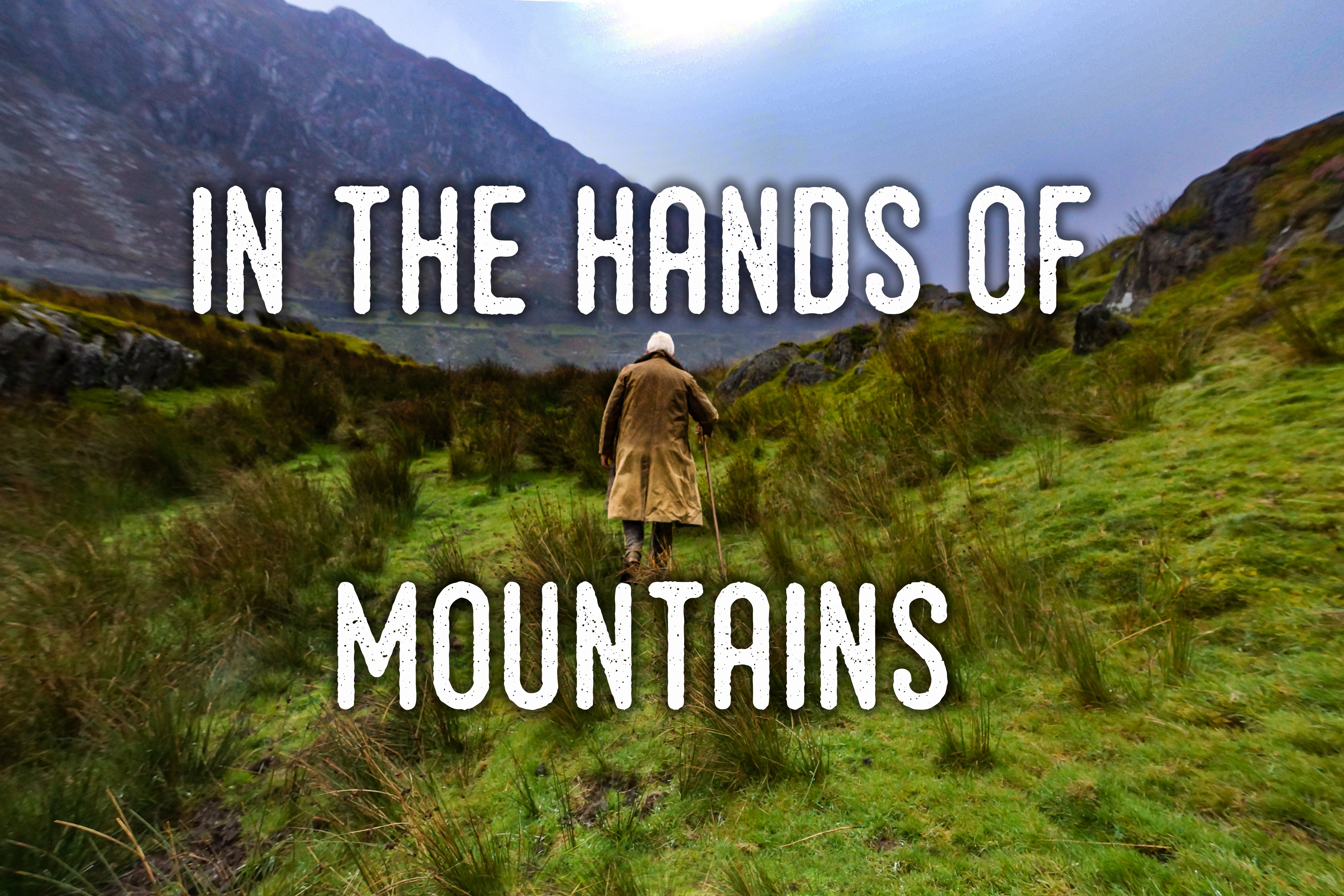 In the Hands of Mountains