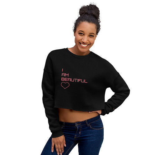 I AM BEAUTIFUL Crop Sweatshirt