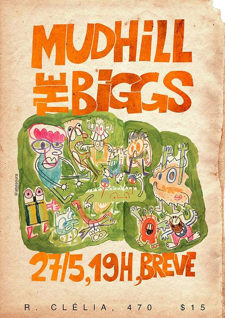 cartaz-mudhill-e-the-biggs.jpg