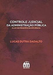 CONTROLE JUDICIAL DA ADMINISTRAÇÃO À LUZ