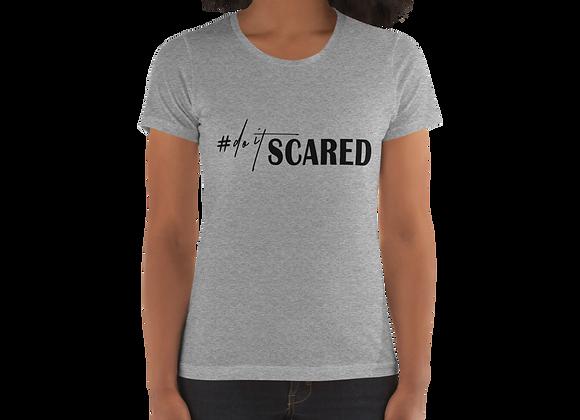 Do It Scared Women's T-shirt
