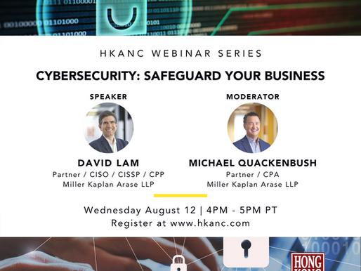 Webinar Recap | Aug 12 | Cyber Security: Safeguard Your Business