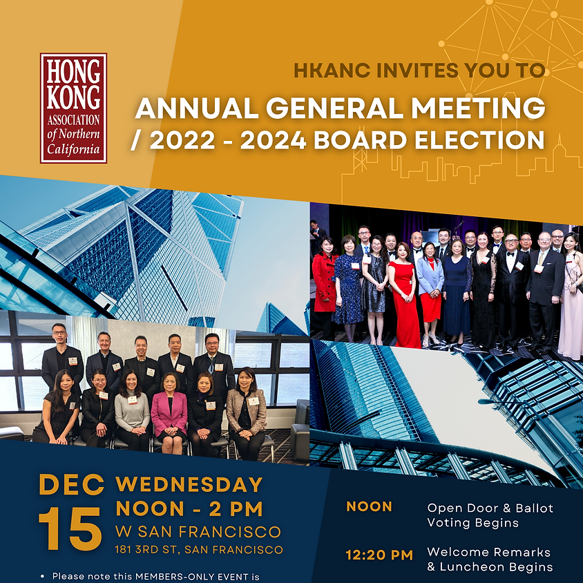 HKANC Annual General Luncheon Meeting / The Election for 2022 -2024 HKANC Board of Directors