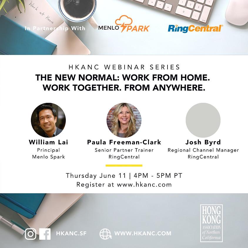 HKANC Webinar | Work From Home. Work Together. From Anywhere.