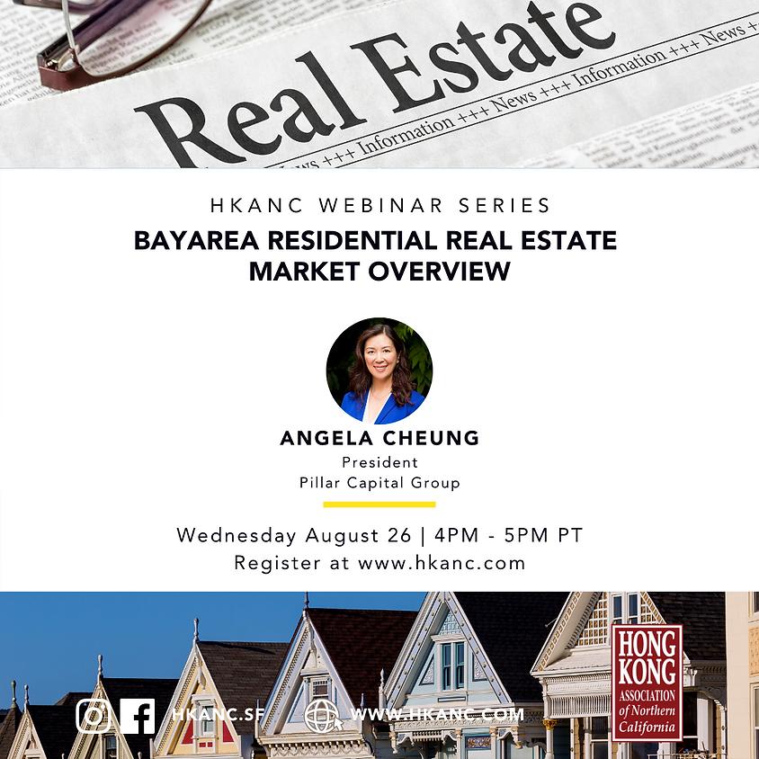 HKANC Webinar   Bay Area Residential Real Estate Market Overview