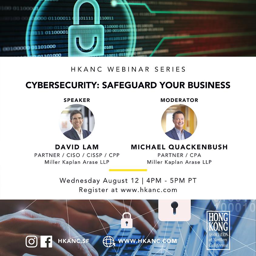 HKANC Webinar | Cybersecurity: Safeguard Your Business