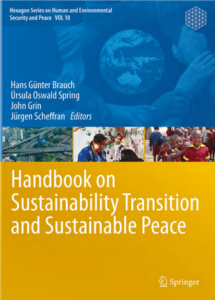 Handbook on Sustainability Transition and Sustainable Peace Edited compliation