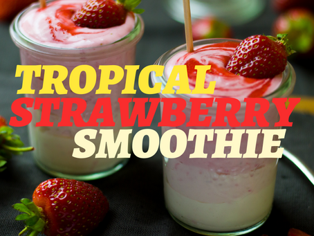 A SMOOTHIE THAT WILL KEEP YOU HAPPY WHILE AT HOME