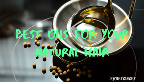 BEST OILS FOR NATURAL HAIR ACCORDING TO YOUR HAIR TYPE AND NEEDS