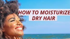 Hair products to protect your natural hair during the dry season