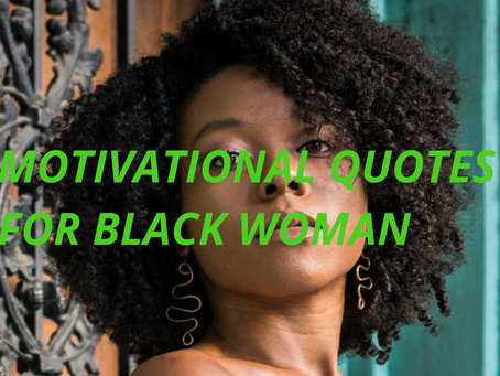 6 Quotes that will make you proud to be a Black woman