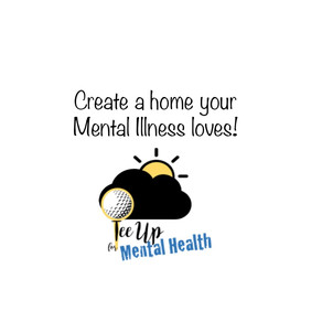 Create a home your Mental Health loves!
