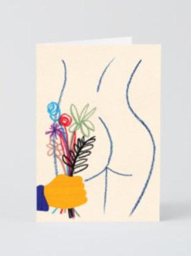 Got Your Ass Some Flowers Card