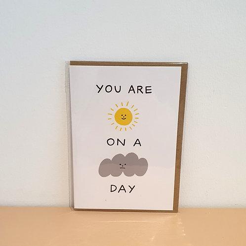 Sunshine on a cloudy day card