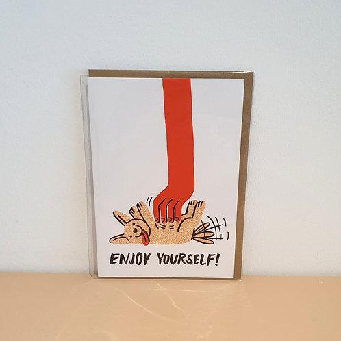Enjoy yourself card
