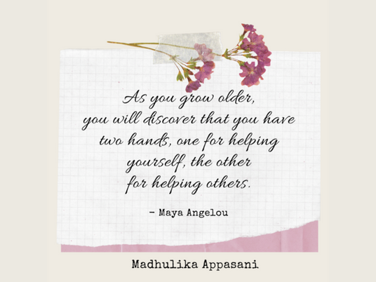 You have two hands, one for helping yourself, the other for helping others