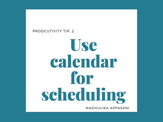 Tip 2: Use calendar for scheduling
