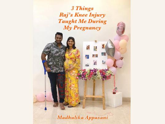 3 Things Raj's knee injury taught me during my pregnancy