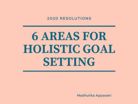 6 areas for holistic goal setting