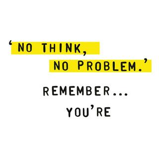 'No think, no problem' · Proyecto personal, diseño tipográfico