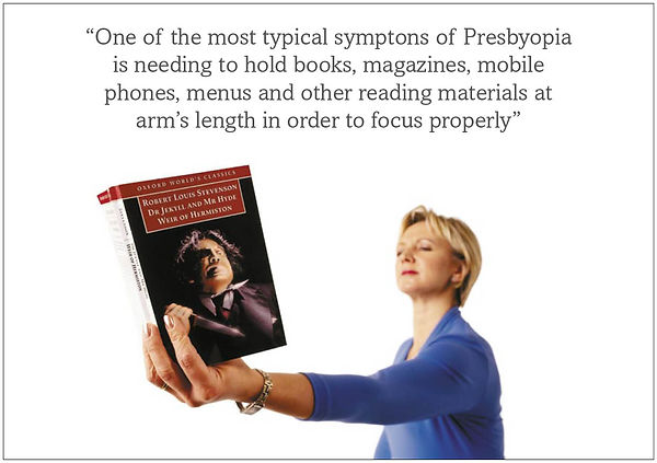 """Woman trying to read a book at arm's length with the caption """"one of the most typical sympyoms of Presbyopia is needing to hold books, magazines, mobile phones, menus and other reading material at arm's length in order to focus properly"""""""
