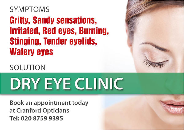 "Woman with eyes closed with the caption ""Symptoms - gritty, sandy sensations, irritated, red eyes, burning, stinging, tender eyelids, dry eyes, watery eyes? Solution - dry eye clinic. Book an appointment today at Cranford Opticians, Hounslow, London Tel: 020 8759 9395"""