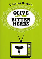 Olive and the Bitter Herbs by Charles Busch