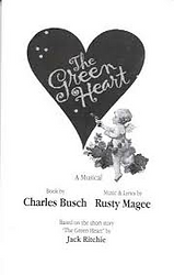 The Green Heart Musical by Charles Busch and Rusty Magee
