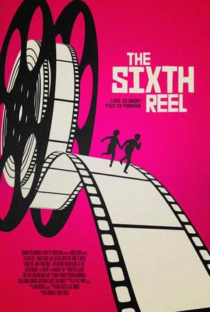 The Sixth Reel Movie Poster.jpg