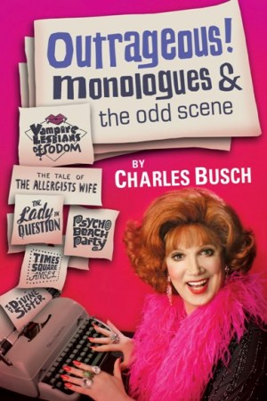 Outrageous! by Charles Busch
