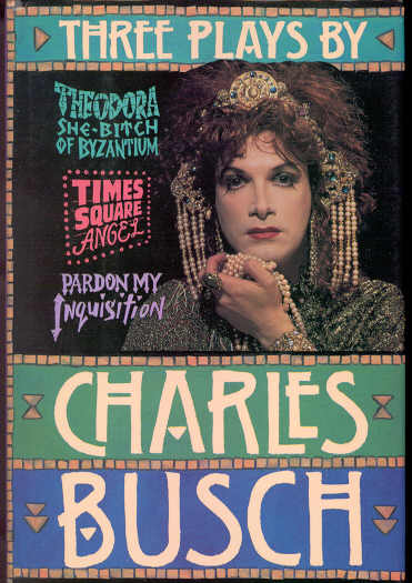 Three Plays by Charles Busch