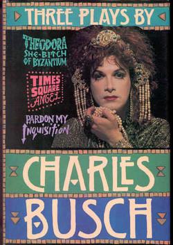 Three Plays by Charles Busch