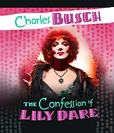 The Confession of Lily Dare by Charle Busch