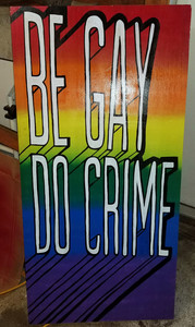 Be Gay Do Crime Sign