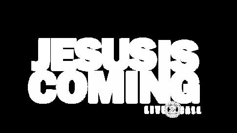Jesus is comingL2C.png