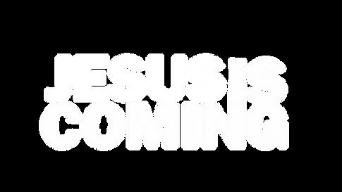 Jesus is coming.png