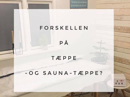 Forskellen på tæppe og sauna-tæppe?