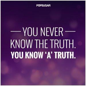 the truth v a truth