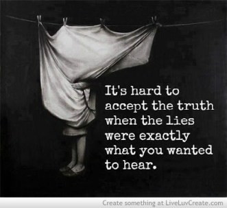 hard to accept truth