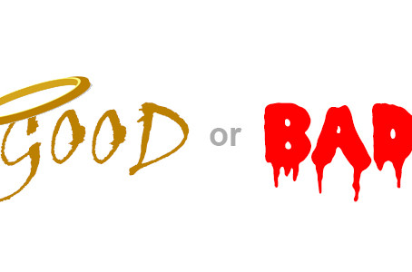 Is the world good or bad? It depends where you look…