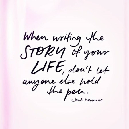 Lush-Fab-Glam.com quotes When writing the story of your life dont let anyone else hold the pen