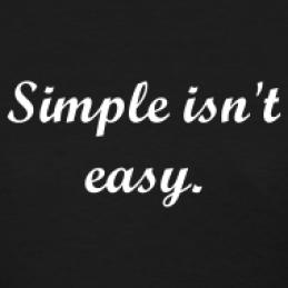 simple-isn-t-easy-women-s-t_design